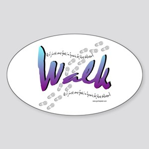 Walk - Just one foot Oval Sticker