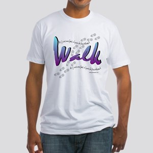 Walk - Just one foot Fitted T-Shirt