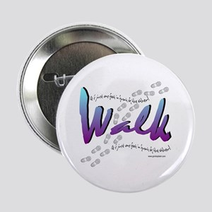 Walk - Just one foot Button