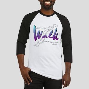 Walk - Just one foot Baseball Jersey