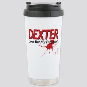 Dexter Gone But Not For Stainless Steel Travel Mug