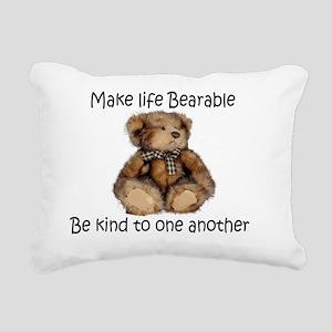 Make life bearable  Rectangular Canvas Pillow