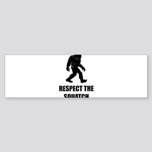Respect The Squatch Bumper Sticker