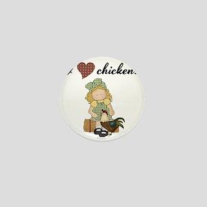 I Love Chickens Mini Button