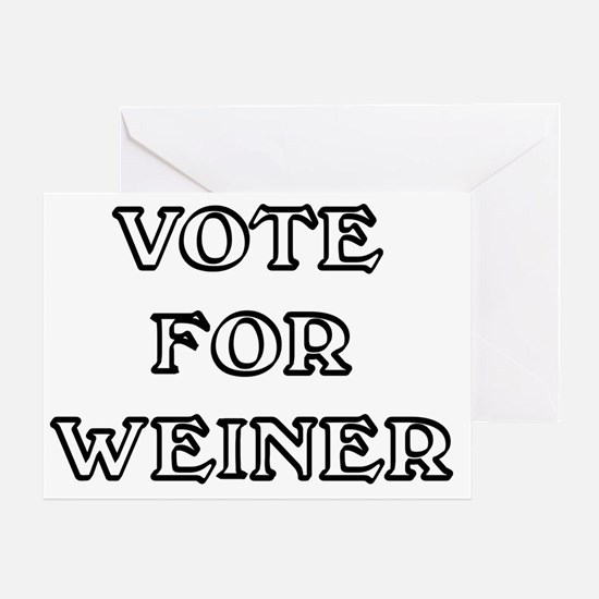 Vote for Weiner Greeting Card