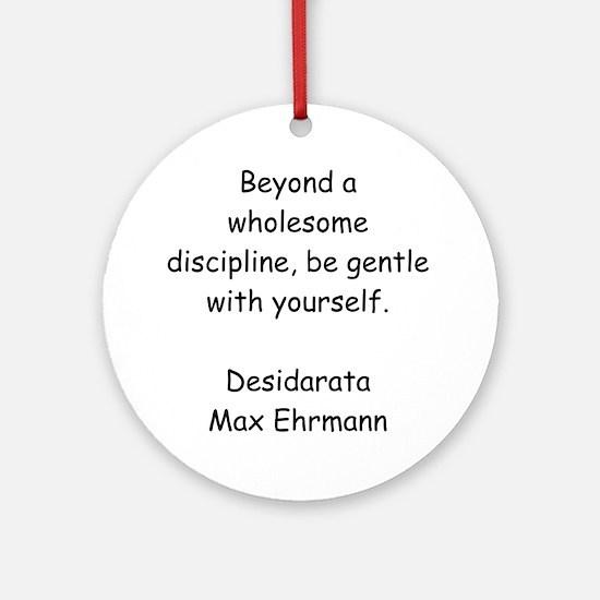 Wholesome Discipline Round Ornament