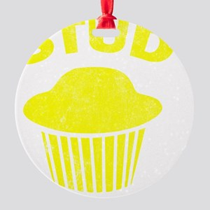 Stud Muffin Round Ornament