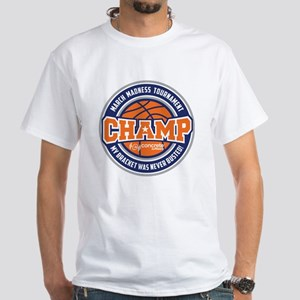 MarchMadnessChamp White T-Shirt