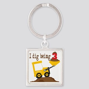 I Dig Being 3 Square Keychain