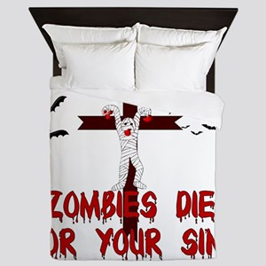Zombies Died For Your Sins Queen Duvet