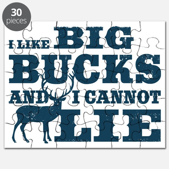 I like BIG Bucks and I can not lie! Puzzle