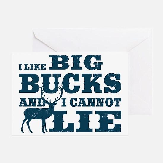 I like BIG Bucks and I can not lie! Greeting Card