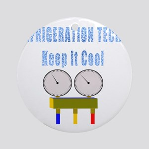 Refrigeration techs keep it cool Round Ornament