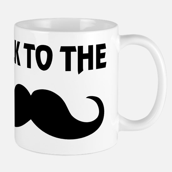 Talk To The Stache Mug