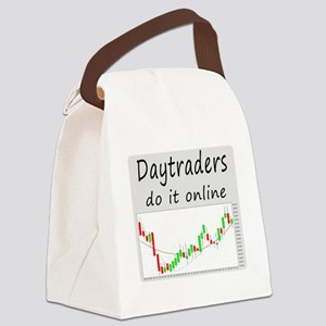 Daytraders do it online Canvas Lunch Bag