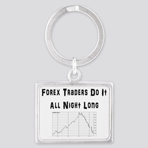 Forex traders do it all night l Landscape Keychain