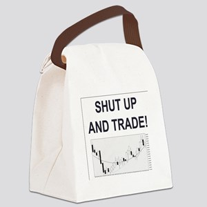 Shut up and trade! Canvas Lunch Bag