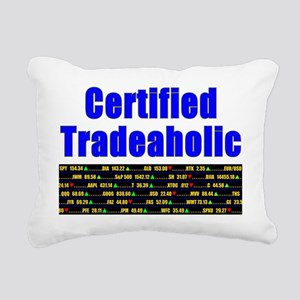 Certified tradeaholic Rectangular Canvas Pillow