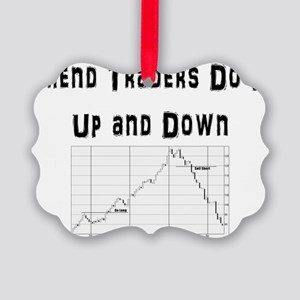 Trend traders do it up and down Picture Ornament