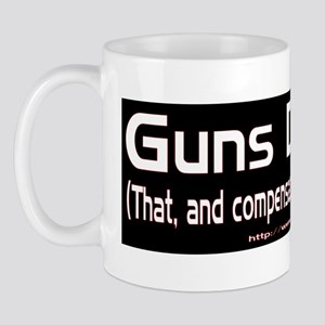 Guns kill and compensate Mug