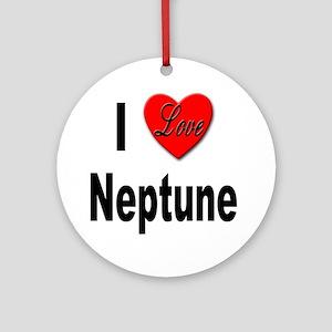 I Love Neptune Ornament (Round)