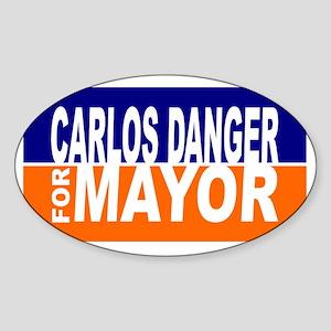 Carlos Danger for Mayor Sticker (Oval)