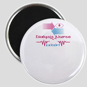 I'm A Dialysis Nurse Magnets