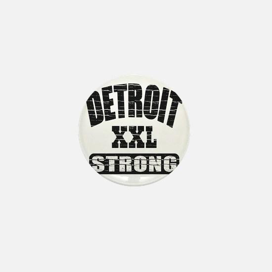 Detroit Strong Mini Button