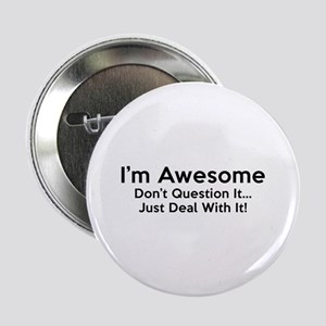 """I'm Awesome 2.25"""" Button"""