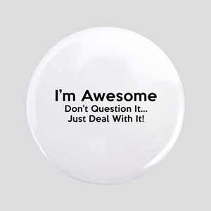 """I'm Awesome 3.5"""" Button"""