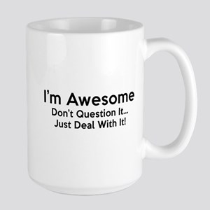 I'm Awesome Large Mug