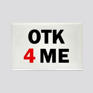 OTK 4 ME Rectangle Magnet