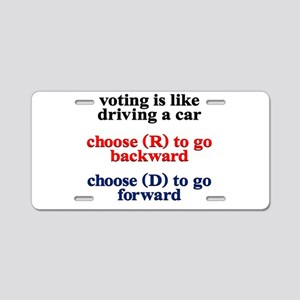 Voting Is Like Driving A Car Aluminum License Plat