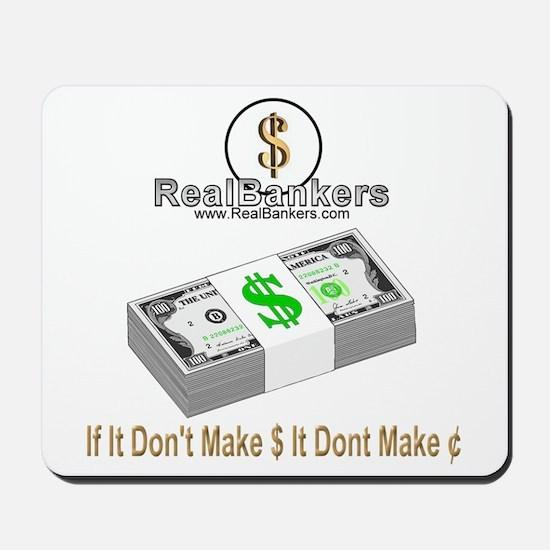 If It Dont Make Money Mousepad