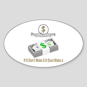 If It Dont Make Money Oval Sticker