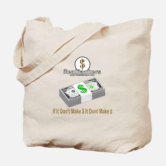 If It Dont Make Money Tote Bag