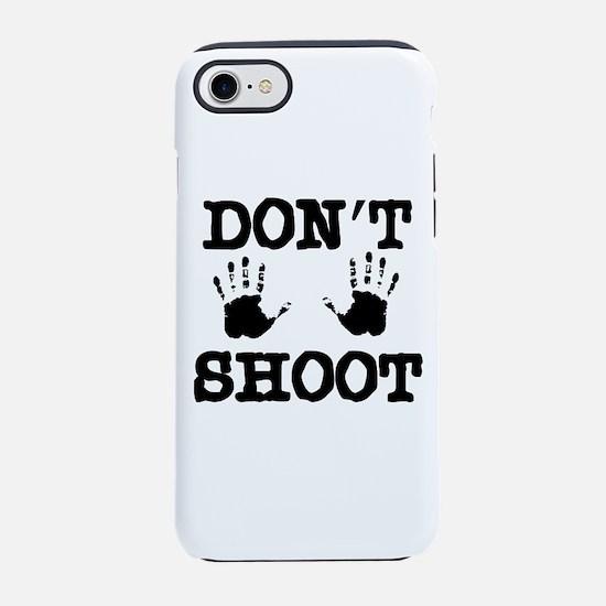 Don't Shoot! iPhone 8/7 Tough Case
