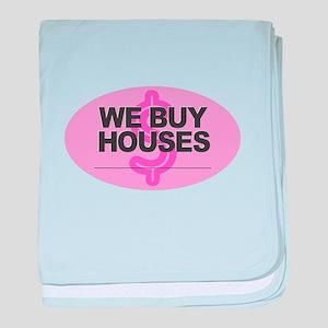We Buy Houses baby blanket