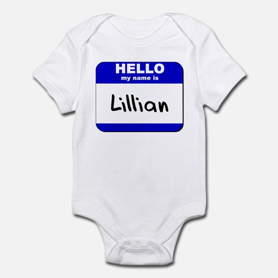 hello my name is lillian  Infant Bodysuit