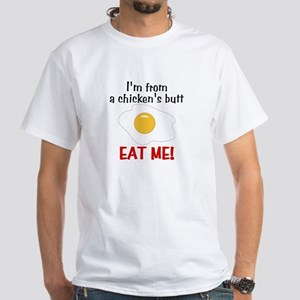 Chicken's Butt White T-Shirt