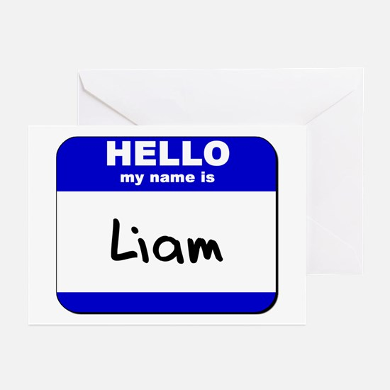 hello my name is liam  Greeting Cards (Package of