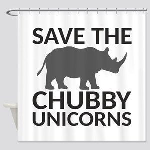 Save the Chubby Unicorns Shower Curtain