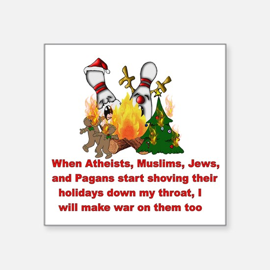 "War On Christmas Statement Square Sticker 3"" x 3"""