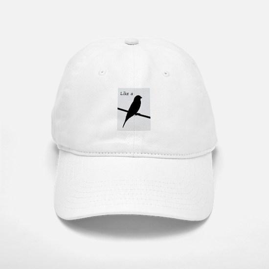 Like a Bird on a Wire Baseball Baseball Cap
