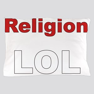 Religion LOL Pillow Case