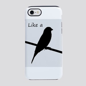 Like a Bird on a Wire iPhone 7 Tough Case