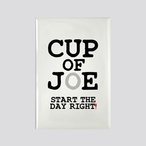 CUP  OF JOE - START THE DAY RIGHT Rectangle Magnet
