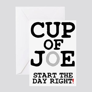 CUP  OF JOE - START THE DAY RIGHT! Z Greeting Card