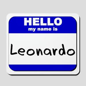 hello my name is leonardo  Mousepad