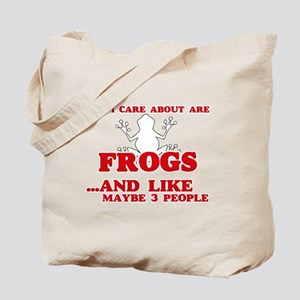 All I care about are Frogs Tote Bag
